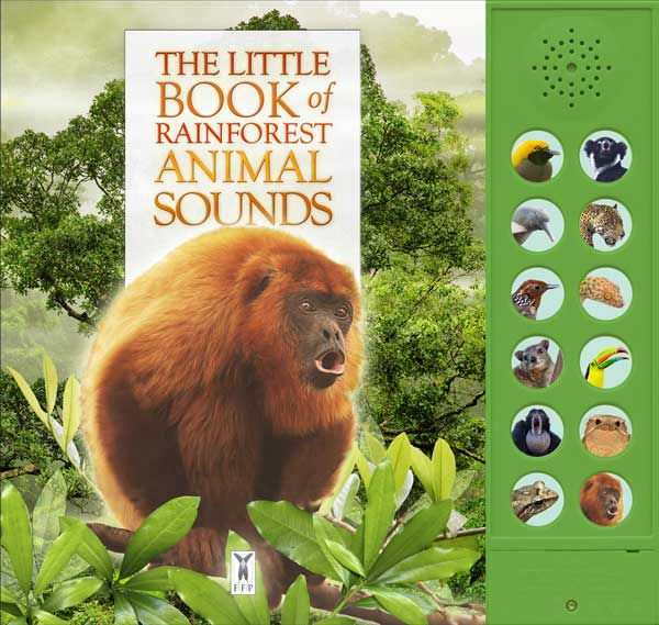 The Little Book of Rainforest Animal Sounds
